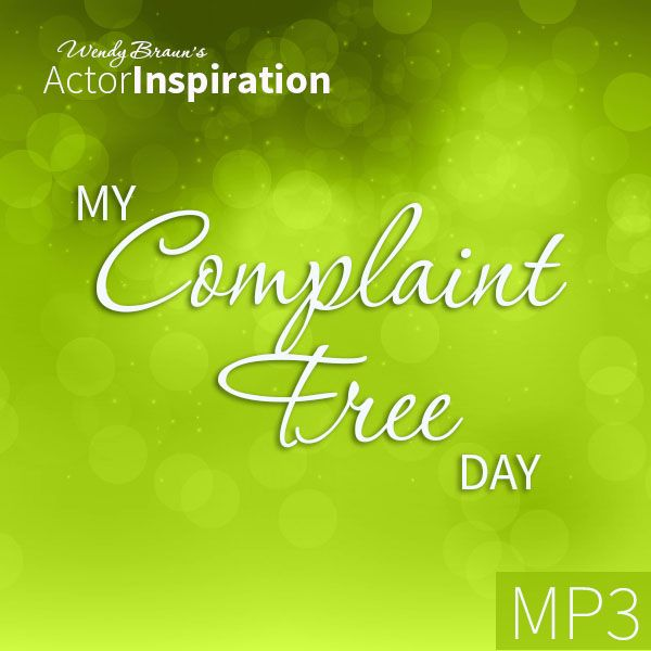 My Complaint Free Day