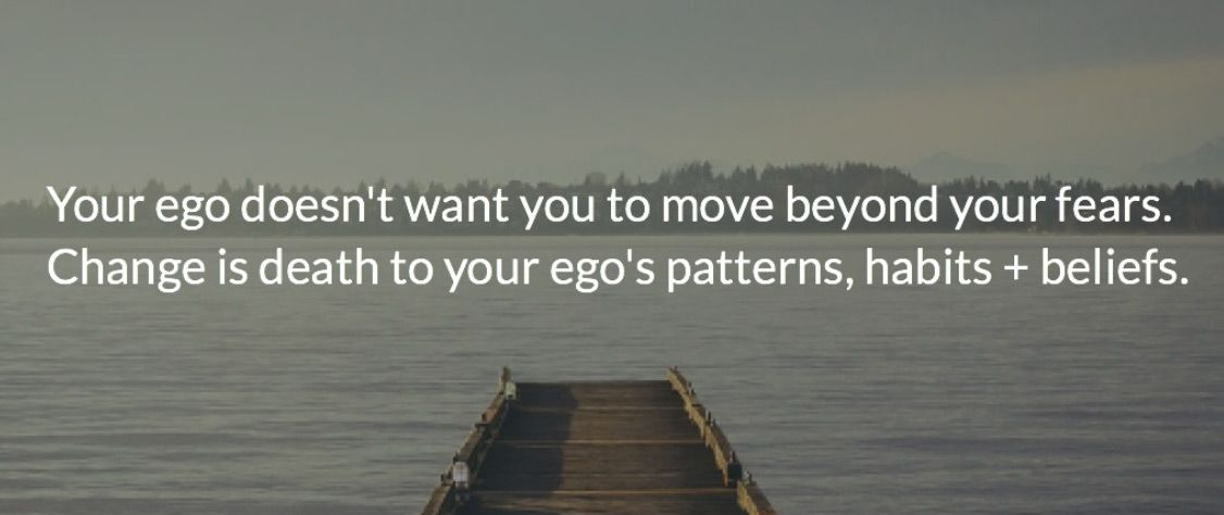 CHange is Death to Ego Patterns